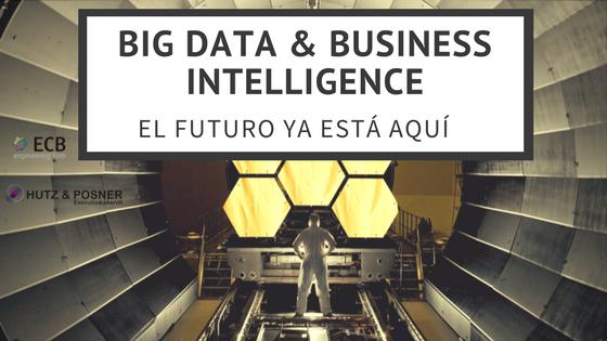 Bid Data & BI_El futuro ya está aquí