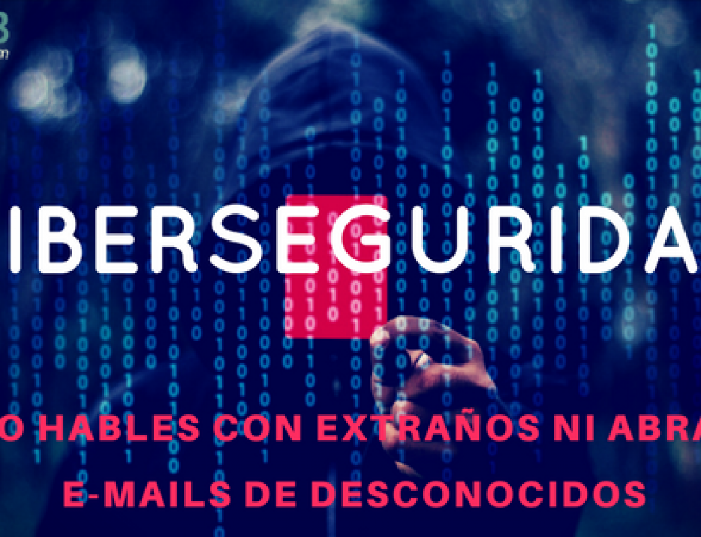 Ciberseguridad: No hables con extraños ni abras e-mails de desconocidos