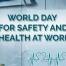 world day for security and safety at work